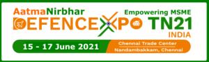 Defence Expo Empowering MSME | 15-17 June, 2021 | Chennai Trade Centre Complex, Nandambakkam, Chennai